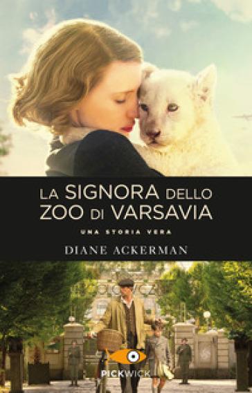 La signora dello zoo di Varsavia - Diane Ackerman  