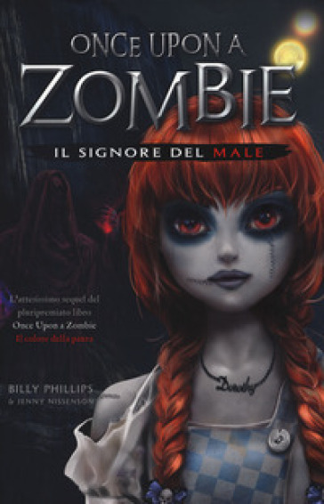 Il signore del male once upon a zombie billy phillips