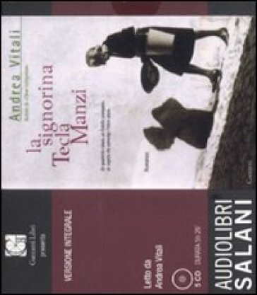 La signorina Tecla Manzi. Audiolibro. 4 CD Audio - Andrea Vitali |