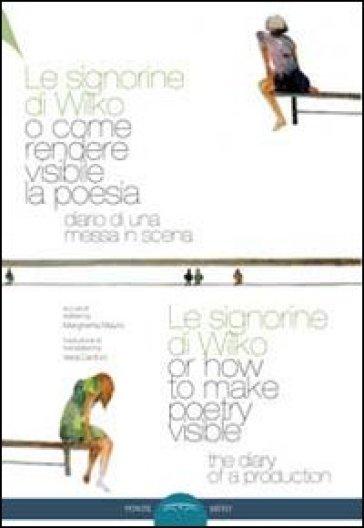 Le signorine di Wilko, o come rendere visibile la poesia. Ediz. multilingue - V. Cantoni | Rochesterscifianimecon.com