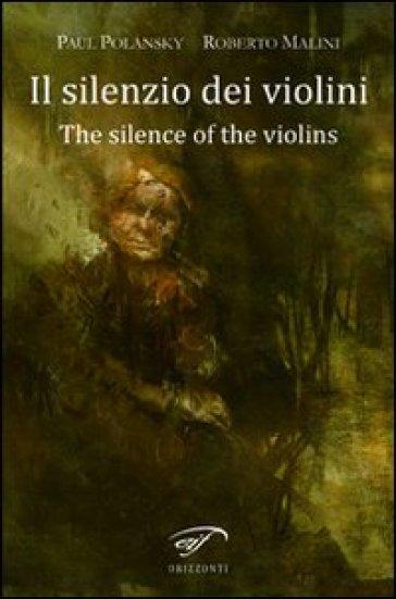 Il silenzio dei violini (The silence of the violins) - Paul Polansky |