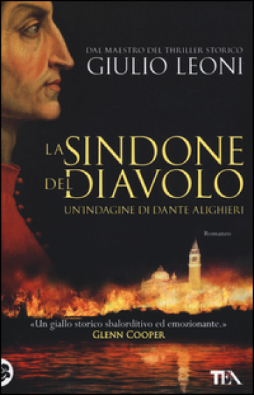 La sindone del diavolo. Un'indagine di Dante Alighieri - Giulio Leoni |