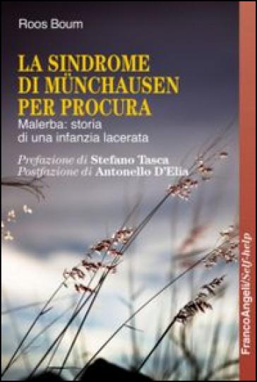 la sindrome di munchausen per procura malerba storia di ForSindrome Di Munchausen Per Procura
