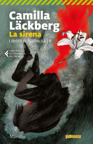 La sirena. I delitti di Fjallbacka. 6. - Camilla Lackberg | Jonathanterrington.com