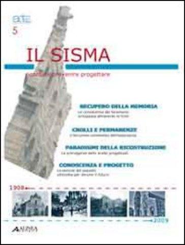 Il sisma. Ricordare, prevenire, progettare. (Atti ARTEC). Con CD-ROM - Ornella Fiandaca   Rochesterscifianimecon.com