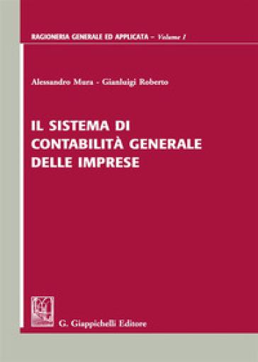 Il sistema di contabilità generale delle imprese - Alessandro Mura |