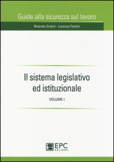 Il sistema legislativo ed istituzionale. 1.