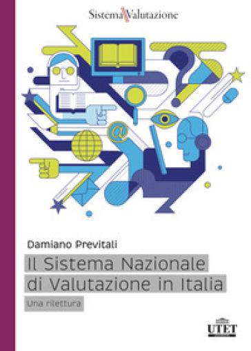 Il sistema nazionale di valutazione in Italia. Una rilettura - Damiano Previtali | Thecosgala.com