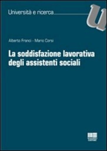 La soddisfazione lavorativa degli assistenti sociali - Mario Corsi   Rochesterscifianimecon.com