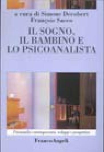 Il sogno, il bambino e lo psicoanalista - S. Decobert | Rochesterscifianimecon.com