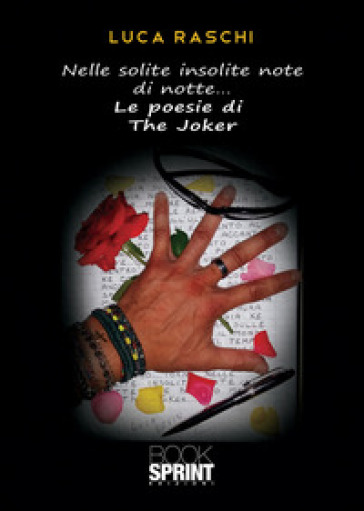 Nelle solite insolite note di notte... le poesie di the Joker