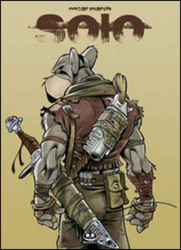 I sopravvissuti del caos. Solo. 1. - Oscar Martin | Rochesterscifianimecon.com