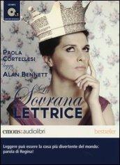 La sovrana lettrice letto da Paola Cortellesi. Audiolibro. CD Audio formato MP3