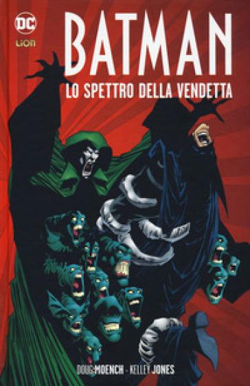Lo spettro della vendetta. Batman - Doug Moench pdf epub