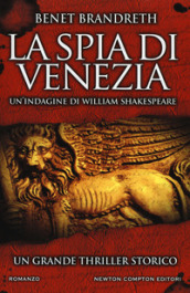 La spia di Venezia. Un indagine di William Shakespeare