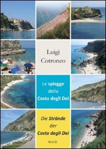 Le spiagge della costa degli Dei-Die strande der costa degli Dei - Luigi Controneo |