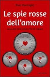 Le spie rosse dell