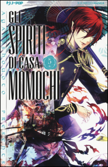 Gli spiriti di casa Momochi. 5. - Aya Shouoto pdf epub