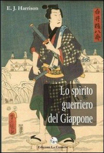 Lo spirito guerriero del Giappone - Ernest J. Harrison | Jonathanterrington.com