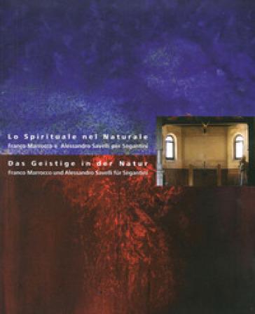 Lo spirituale nel naturale. Franco Marrocco e Alessandro Savelli per Segantini - S. Rossi pdf epub