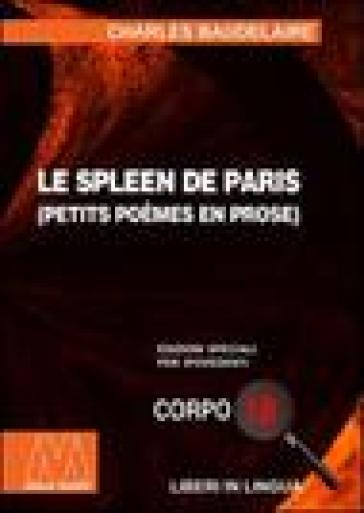 Le spleen de Paris. Ediz. per ipovedenti - Charles Baudelaire | Ericsfund.org