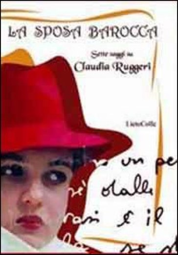 La sposa barocca. Sette saggi su Claudia Ruggeri - P. Vadalà |