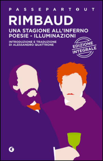 Una stagione all'inferno-Poesie-Illuminazioni - Arthur Rimbaud | Kritjur.org