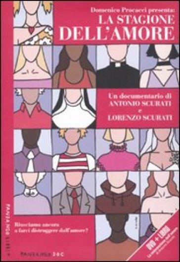 La stagione dell'amore. Con DVD - Antonio Scurati  