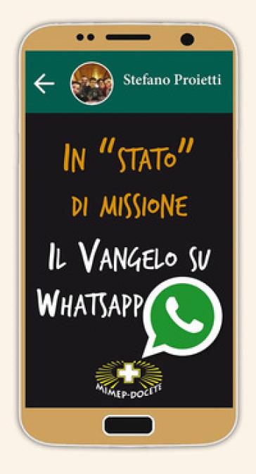 In «stato» di missione. Il Vangelo su whatsapp - Stefano Proietti | Jonathanterrington.com