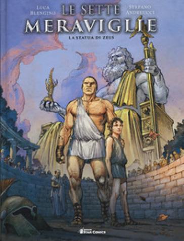 La statua di Zeus. Le sette meraviglie - Luca Blengino |