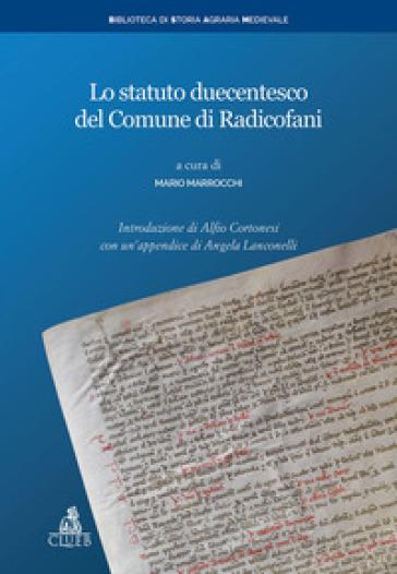 Lo statuto duecentesco del Comune di Radicofani - M. Marrocchi |