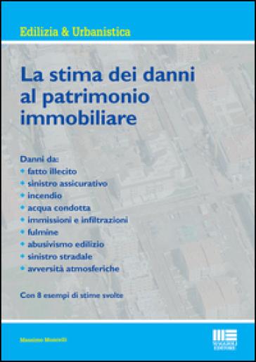 La stima dei danni al patrimonio immobiliare - Massimo Moncelli | Ericsfund.org