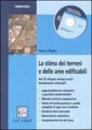La stima dei terreni e delle aree edificabili - Flavio Paglia |