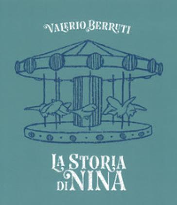 La storia di Nina. Ediz. italiana e inglese