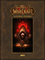 La storia. World of Warcraft. 1.