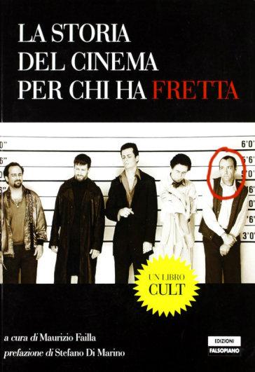 La storia del cinema per chi ha fretta - Maurizio Failla   Rochesterscifianimecon.com
