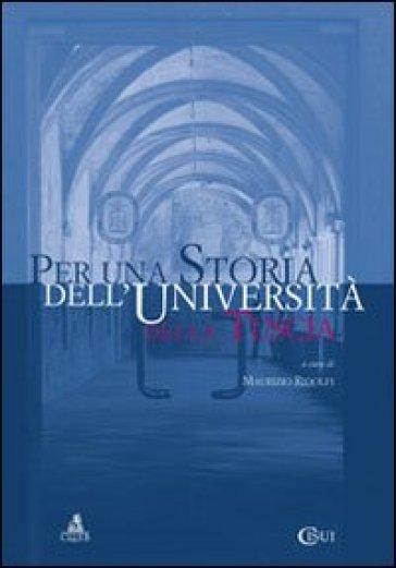 Per una storia dell'Università della Tuscia. Estratto da annali delle Università italiane (2012) - M. Ridolfi |