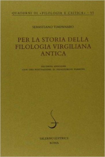 Per la storia della filologia virgiliana antica - Sebastiano Timpanaro | Jonathanterrington.com