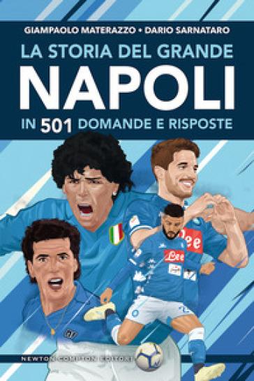 La storia del grande Napoli in 501 domande e risposte - Giampaolo Materazzo pdf epub