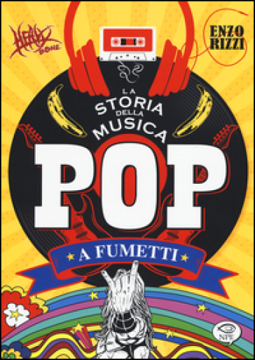 La storia della musica pop a fumetti - Enzo Rizzi |