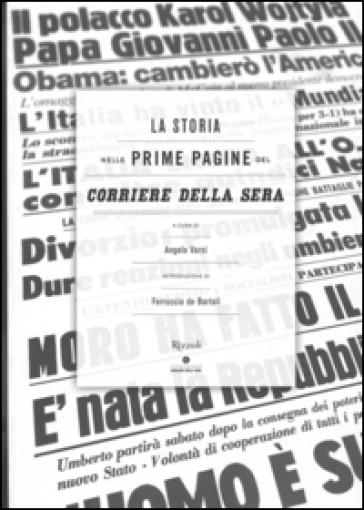La storia nelle prime pagine del Corriere della Sera - A. Varni |