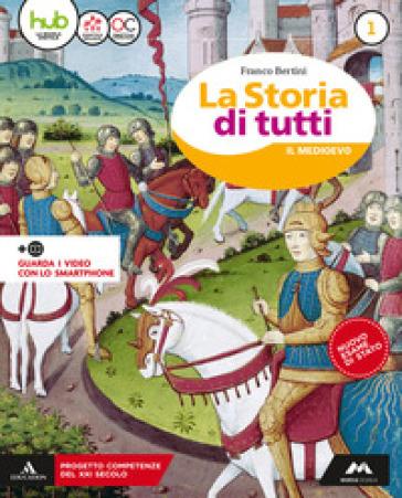 La storia di tutti. Didattica inclusiva. Per la Scuola media. Con e-book. Con espansione online. 1.