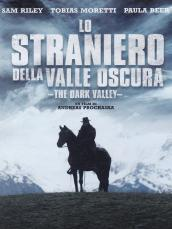 Lo straniero della valle oscura - The Dark Valley (DVD)
