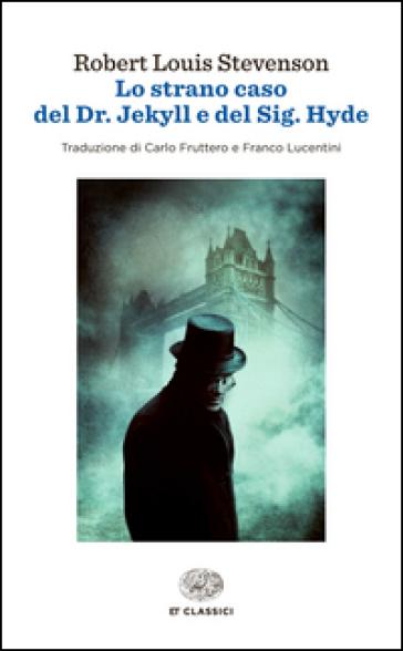 Lo strano caso del Dr. Jekyll e del Sig. Hyde - Robert Louis Stevenson | Rochesterscifianimecon.com