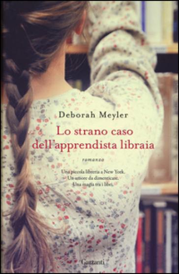 Lo strano caso dell'apprendista libraia - Deborah Meyler   Kritjur.org