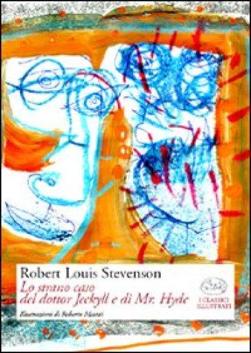Lo strano caso del dottor Jeckyll e di Mr. Hyde - Robert Louis Stevenson |