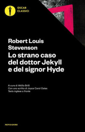 Lo strano caso del dottor Jekyll e del signor Hyde. Testo inglese a fronte - Robert Louis Stevenson   Thecosgala.com