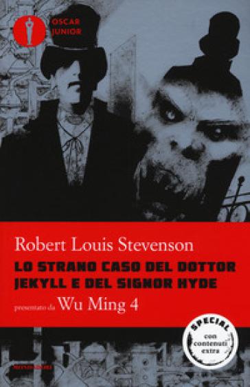 Lo strano caso del dottor Jekyll e del signor Hyde. Testo inglese a fronte - Robert Louis Stevenson   Rochesterscifianimecon.com