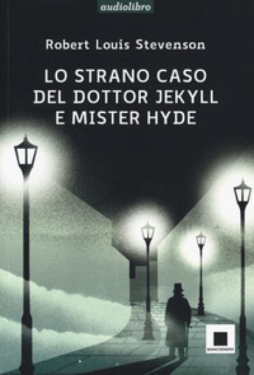 Lo strano caso del dottor Jekyll e del signor Hyde. Ediz. ad alta leggibilità. Con audiolibro - Robert Louis Stevenson   Ericsfund.org