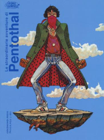 Le straordinarie avventure di Pentothal - Andrea Pazienza |